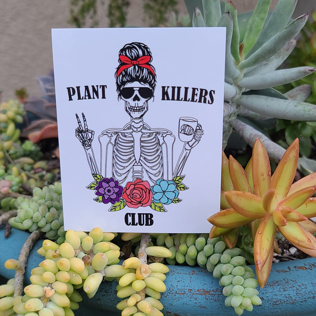 Plant Killers Club sticker