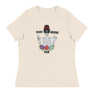 Plant Killers Club Women's Relaxed T-Shirt