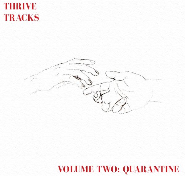 Thrive Tracks: Volume Two (Quarantine)