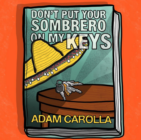 Don't Put Your Sombrero On My Keys Book Cover