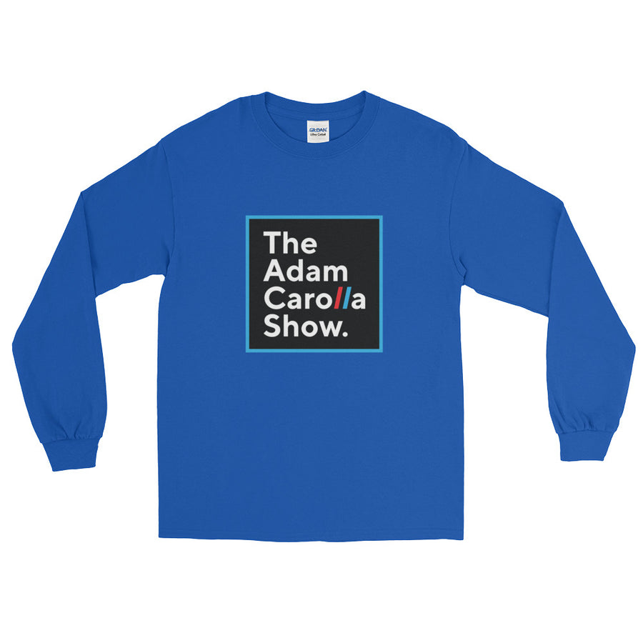 Long Sleeve T-Shirt (Gildan), The Adam Carolla Show