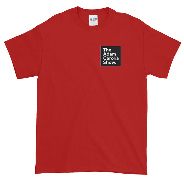 Short-Sleeve T-Shirt (Gildan), The Adam Carolla Show