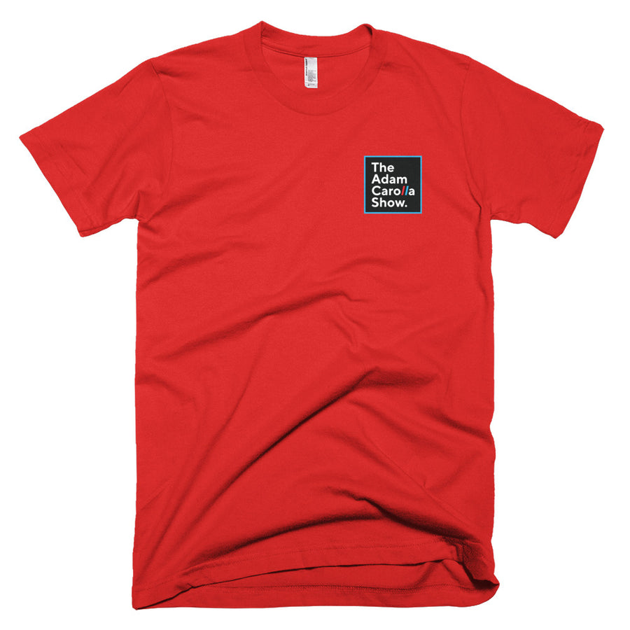 Short-Sleeve T-Shirt (American Apparel), The Adam Carolla Show