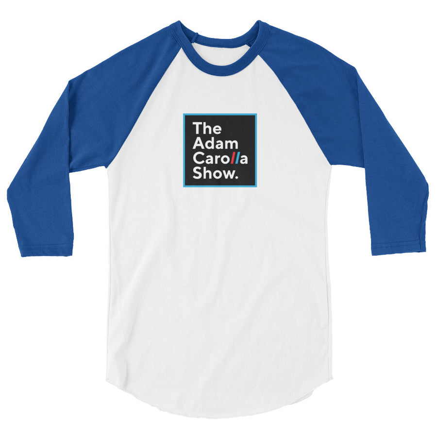 3/4 Sleeve Unisex Raglan Shirt, The Adam Carolla Show