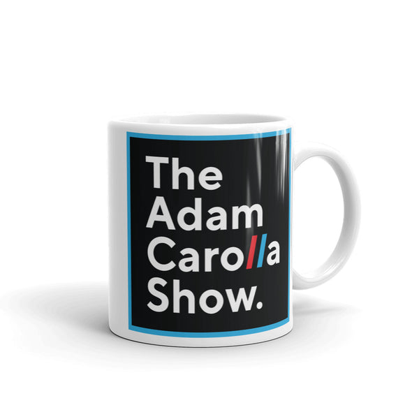Mug, The Adam Carolla Show
