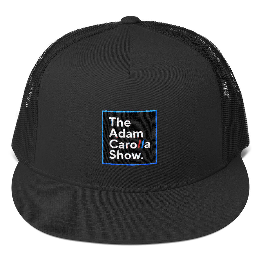 Trucker Cap,  The Adam Carolla Show