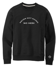Load image into Gallery viewer, Never Not Doing CrewNeck sweater