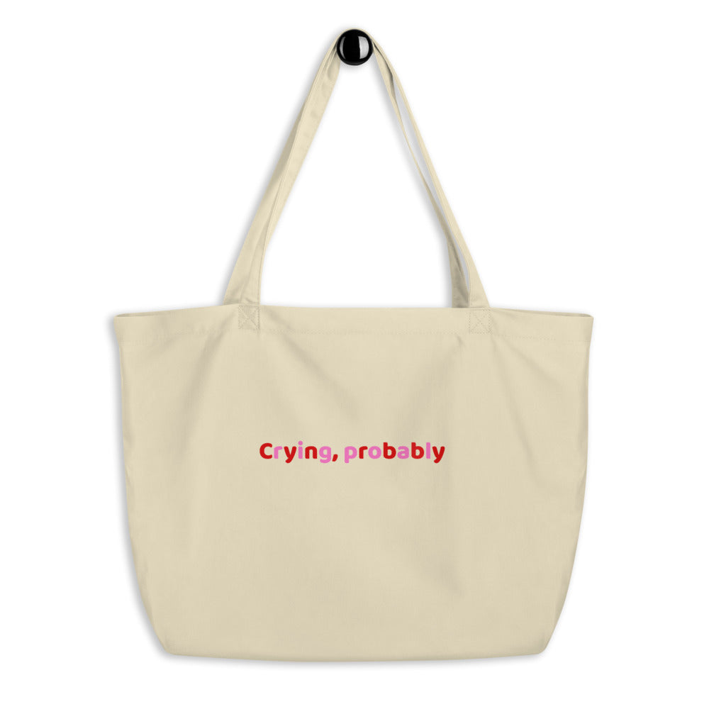 Crying Tote