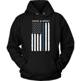 Honor Respect - Thin Blue Line Hoodie