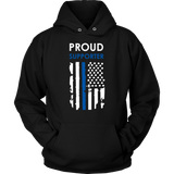 Proud supporter Thin Blue Line Flag Hoodies