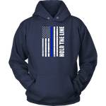 Hold the line Thin Blue Line flag Hoodies