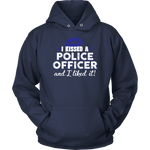 """I Kissed A Police Officer"" - Blue lips - Shirt + Hoodies"