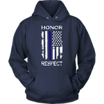 Honor Respect Thin Blue Line Flag Hoodie