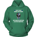 """I may walk among the sheep, but I am the Sheepdog"" - Thin Blue Line Hoodie"