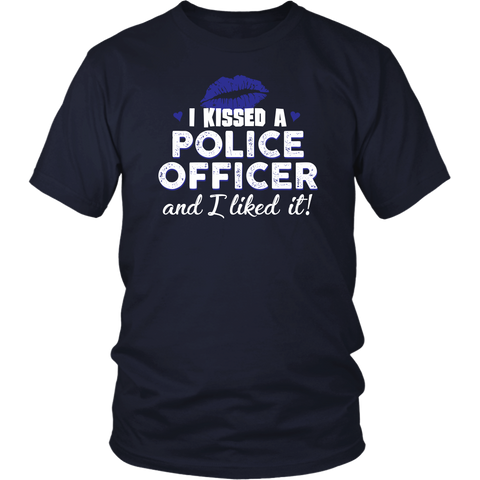 I Kissed A Police Officer Shirts