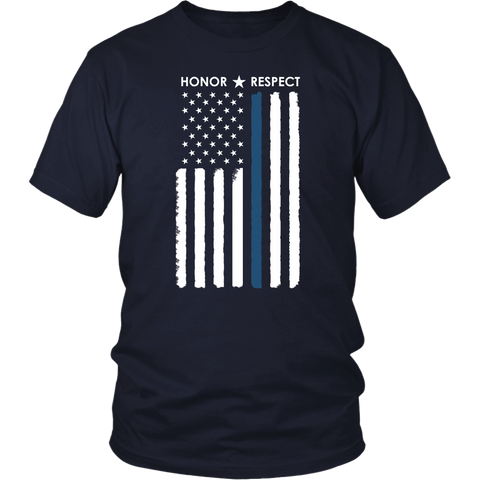 Honor Respect - Thin Blue Line Shirt