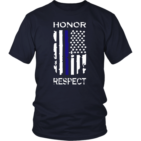 Honor Respect Thin Blue Line Flag Shirts
