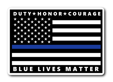 Blue Lives Matter - Duty Honor Courage - Thin Blue Line Sticker/Decal