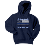 "Youth ""In this family, no-one fights alone"" Hoodie - Kids"