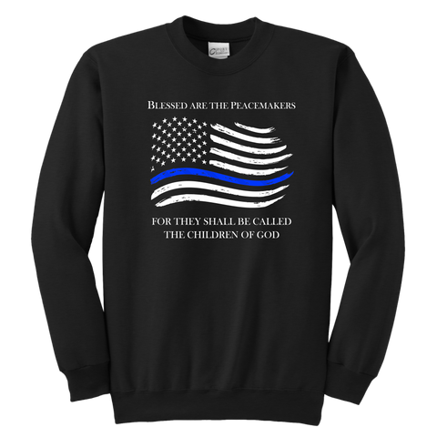 """Blessed are the Peacemakers"" - Thin Blue Line Kids Sweatshirt"