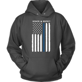 Thin Blue Line Flag Honor Respect Hoodie