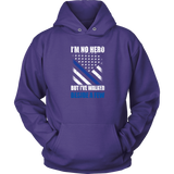 """I'm no hero, but I've walked beside a few"" - Shirt + Hoodies"