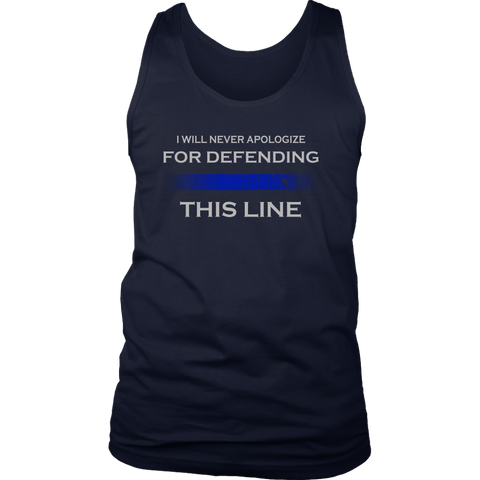 I will never apologize for defending Thin Blue Line Tank Tops