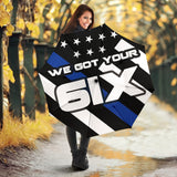 We Got Your Six - Thin Blue Line Umbrella