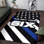 We Got Your Six - Thin Blue Line Rug