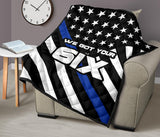 We Got Your Six - Thin Blue Line Quilt