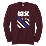"Youth ""We Got Your Six"" Sweatshirt - Kids"