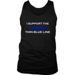 I support the Thin Blue Line Tank Tops