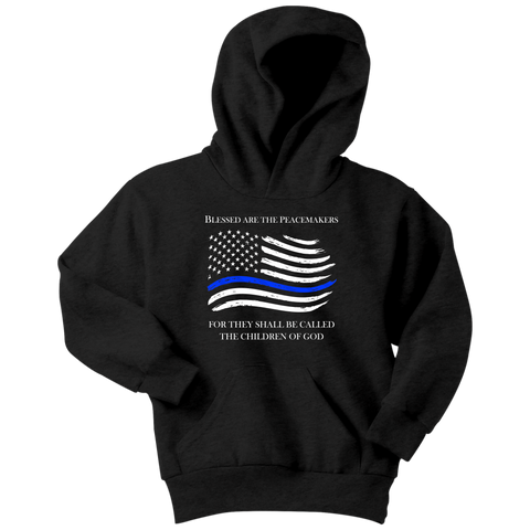 """Blessed are the Peacemakers"" - Thin Blue Line Kids Hoodie"