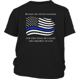 """Blessed are the Peacemakers"" - Thin Blue Line Kids Shirt"