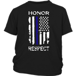 Honor Respect - Thin Blue Line - Kids Shirt