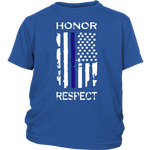 "Youth ""Honor Respect"" Shirt - Kids"