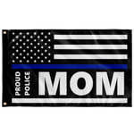 Proud Police Mom - Thin Blue Line Flag