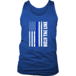 """Hold the line"" - Thin blue line flag Tank tops"