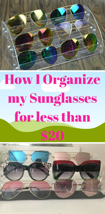 How I Keep My Sunglasses Organized