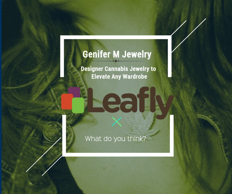 Designer Cannabis Jewelry to Elevate Any Wardrobe - LEAFLY