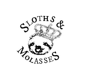 Sloths & Molasses