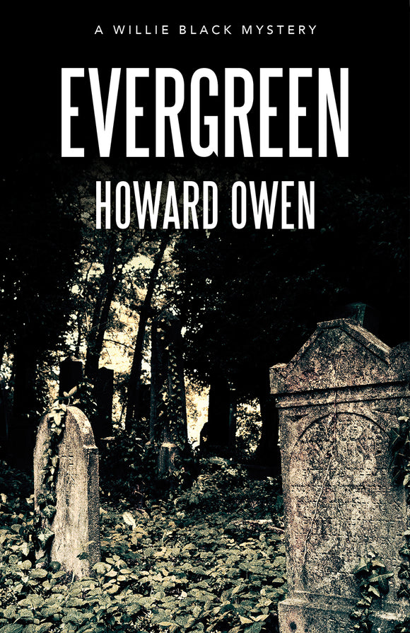 Evergreen (Willie Black Mystery #8)