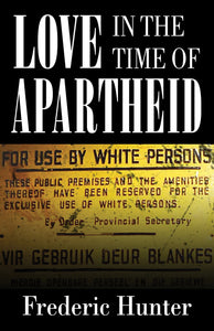 Love in the Time of Apartheid