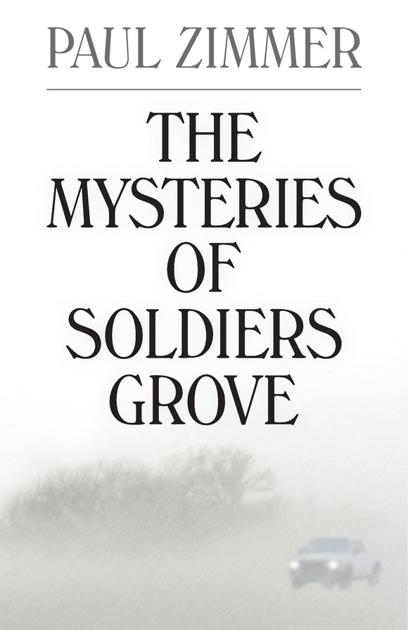 The Mysteries of Soldiers Grove