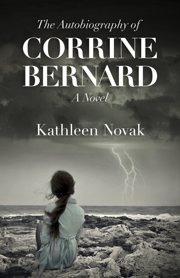 The Autobiography of Corrine Bernard: A Novel
