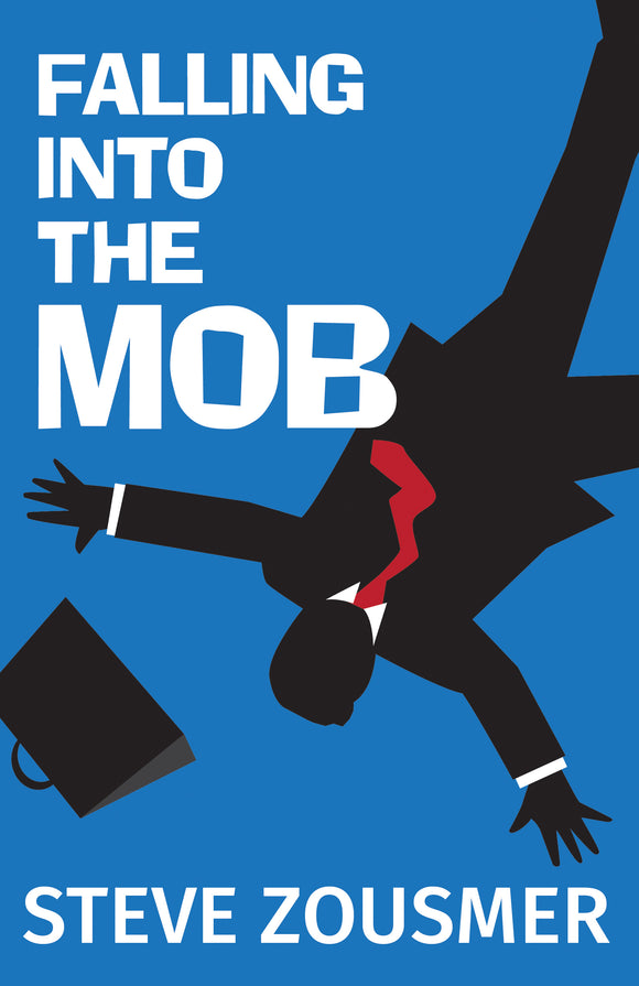 Falling into the Mob