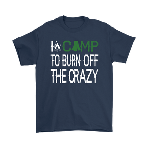 Man wearing the I camp to burn off the crazy black T-shirt Walking through the woods