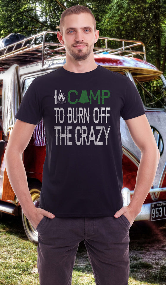 Man wearing the I camp to burn off the crazy black T-shirt