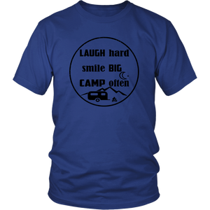 Laugh Hard Smile Big Camp Often - Short Sleeve Unisex T-Shirt