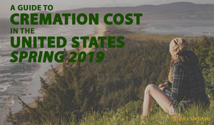The Cost of Cremation in the United States (Spring 2019)